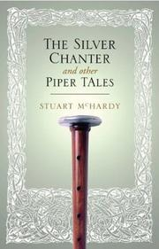 Cover of: The Silver Chanter and Other Piper Tales