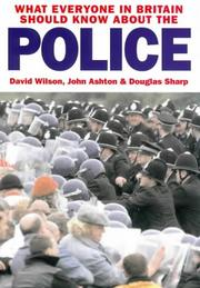 Cover of: What Everyone in Britain Should Know About the Police