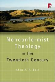Cover of: Non-Conformist Theology in the Twentieth Century (Didsbury Lectures)