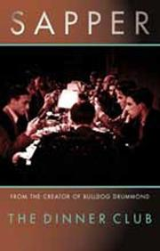 Cover of: The Dinner Club (Bulldog Drummond)