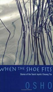 Cover of: When the Shoe Fits: talks on the stories of Chuang Tzu