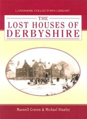 Cover of: Lost Houses of Derbyshire (Landmark Collector's Library)