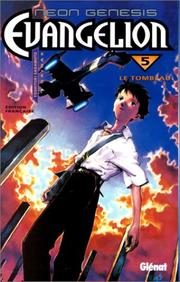 Cover of: Néon-Genesis Evangelion, tome 5