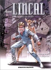 Cover of: Avant l'Incal, tome 1: Adieu le père