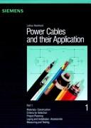 Cover of: Power Cables and Their Application, Power Cables and their Applications