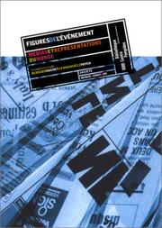 Cover of: Figures De L'Evenement - Medias Et Representations Du Monde. Quinze X Vingt & UN