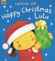 Cover of: Happy Christmas Lulu! (Lulu)
