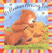 Cover of: It's Heaven Having You (Little Orchard Board Book)