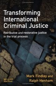 Cover of: Transforming International Criminal Justice