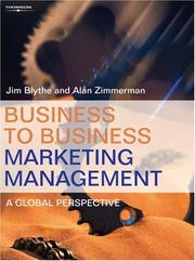 Cover of: Business to Business Marketing Management