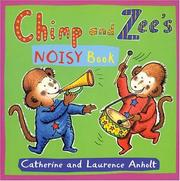 Cover of: Chimp and Zee's Noisy Book (Chimp and Zee)