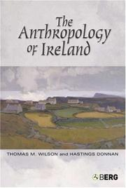 Cover of: The Anthropology of Ireland