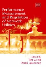 Cover of: Performance measurement and regulation of network utilities