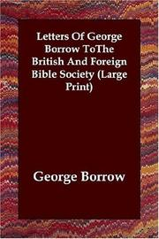 Cover of: Letters Of George Borrow ToThe British And Foreign Bible Society (Large Print)