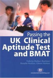 Cover of: Passing the UK Clinical Aptitude Test and BMAT (Student Guides to University Entrance)