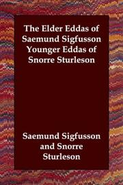 Cover of: The Elder Eddas of Saemund Sigfusson     Younger Eddas of Snorre Sturleson