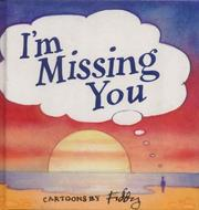 Cover of: I'm Missing You (Mini Square Books)