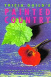 Cover of: Tricia Guild's Painted Country