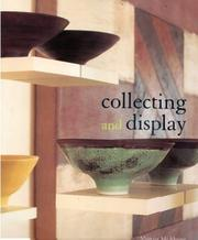 Cover of: Collecting and Display