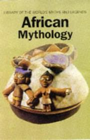 Cover of: African Mythology Library of the World (Library of the World's Myths and Legends)