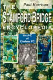 Cover of: The Stamford Bridge Encyclopedia