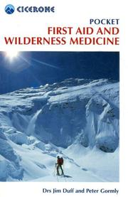 Cover of: Pocket First Aid And Wilderness Medicine (Cicerone Guide)