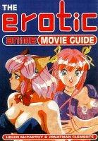 Cover of: The Erotic Anime Movie Guide