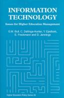 Cover of: Information Technology: Issues for Higher Education Management (Higher Education Policy, No 26)