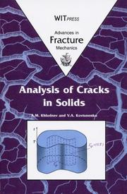 Cover of: Analysis of Cracks in Solids (Advances in Fracture Mechanics Vol 6)