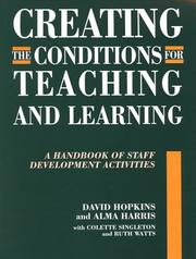 Cover of: Creating Conditions for Teaching and Learning