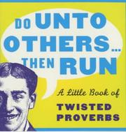 Cover of: Do Unto Others...Then Run (Prion Humour)