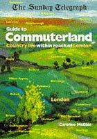 "Cover of: ""Sunday Telegraph"" Guide to Commuterland"