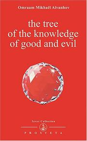Cover of: The Tree of The Knowledge of Good and Evil