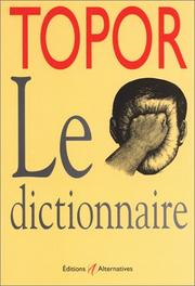 Cover of: Topor, le dictionnaire