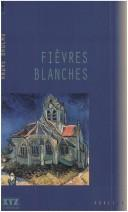 Cover of: Fièvres blanches