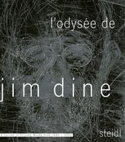Cover of: L'Odysee de Jim Dine: A Survey of Printed Works from 1985-2006