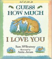 Cover of: Guess How Much I Love You (Arabic/English)