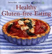 Cover of: Healthy Gluten-free Eating (Healthy Eating)