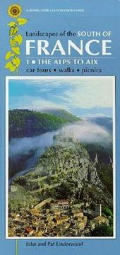 Cover of: Landscapes of the South of France from the Alps to the Pyrenees (Sunflower Countryside Guides)