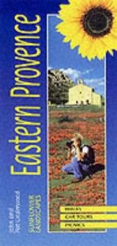 Cover of: Sunflower Landscapes of Eastern Provence : Cote d'Azur to the Alps