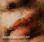 Cover of: Beyond the naked eye: details from the National Gallery