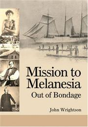 Cover of: Mission to Melanesia: Out of Bondage