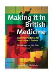 Cover of: Making It in British Medicine