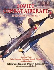 Cover of: Soviet Combat Aircraft of the Second World War