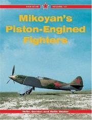 Cover of: Mikoyan's Piston-Engined Fighters