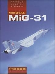 Cover of: Mikoyan MiG-31 (Famous Russian Aircraft)