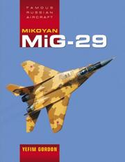Cover of: Mikoyan MiG-29 (Famous Russian Aircraft)
