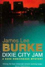 Cover of: Dixie City Jam Robicheaux Uk