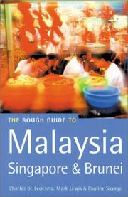 Cover of: The Rough Guide to Malaysia, Singapore and Brunei (Malaysia, Singapore & Brunei (Rough Guides))