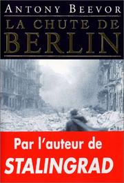 Cover of: La Chute de Berlin